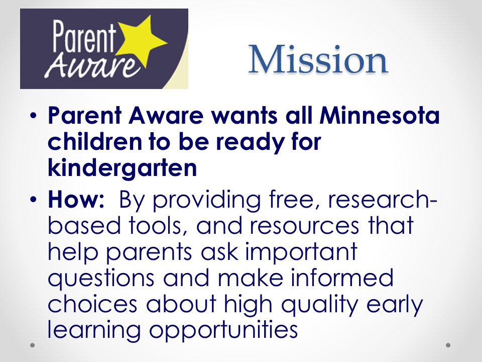 Mission Parent Aware wants all Minnesota children to be ready for kindergarten.