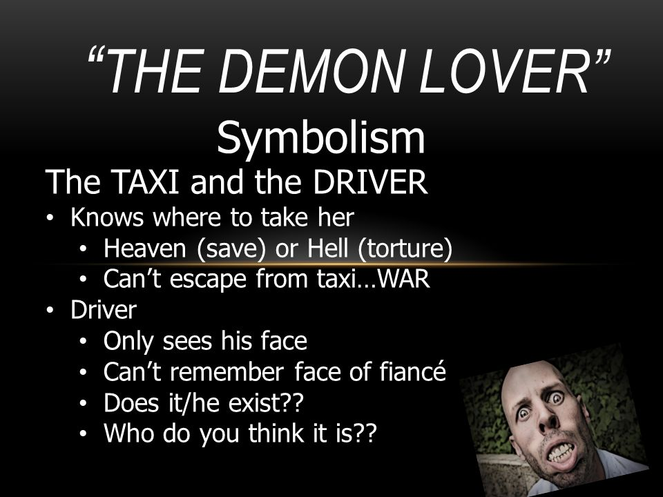 The Demon Lover Symbolism The TAXI and the DRIVER