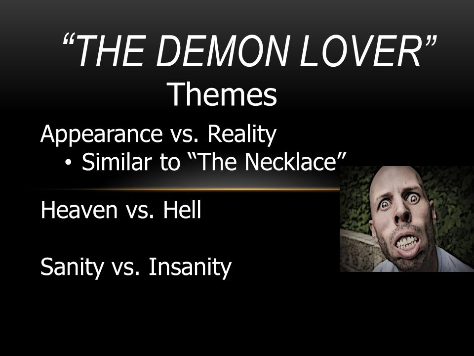 The Demon Lover Themes Appearance vs. Reality