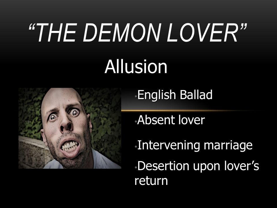 The Demon Lover Allusion English Ballad Absent lover