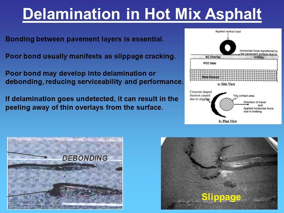 Delamination in Hot Mix Asphalt