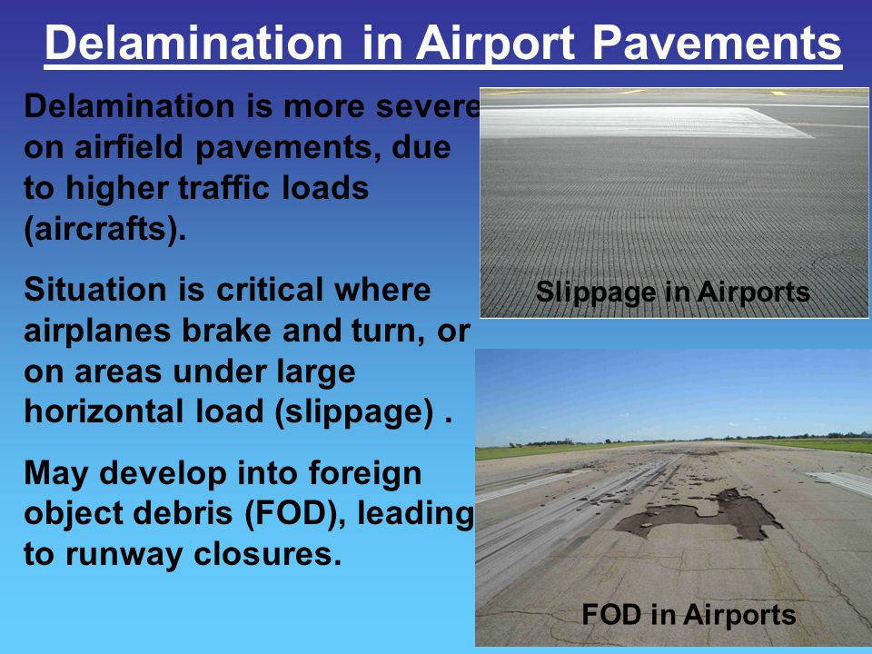 Delamination in Airport Pavements