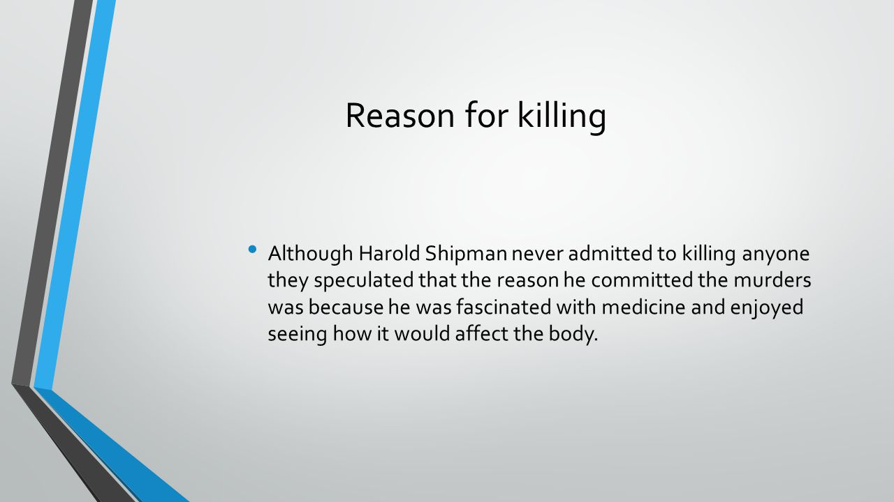 Reason for killing