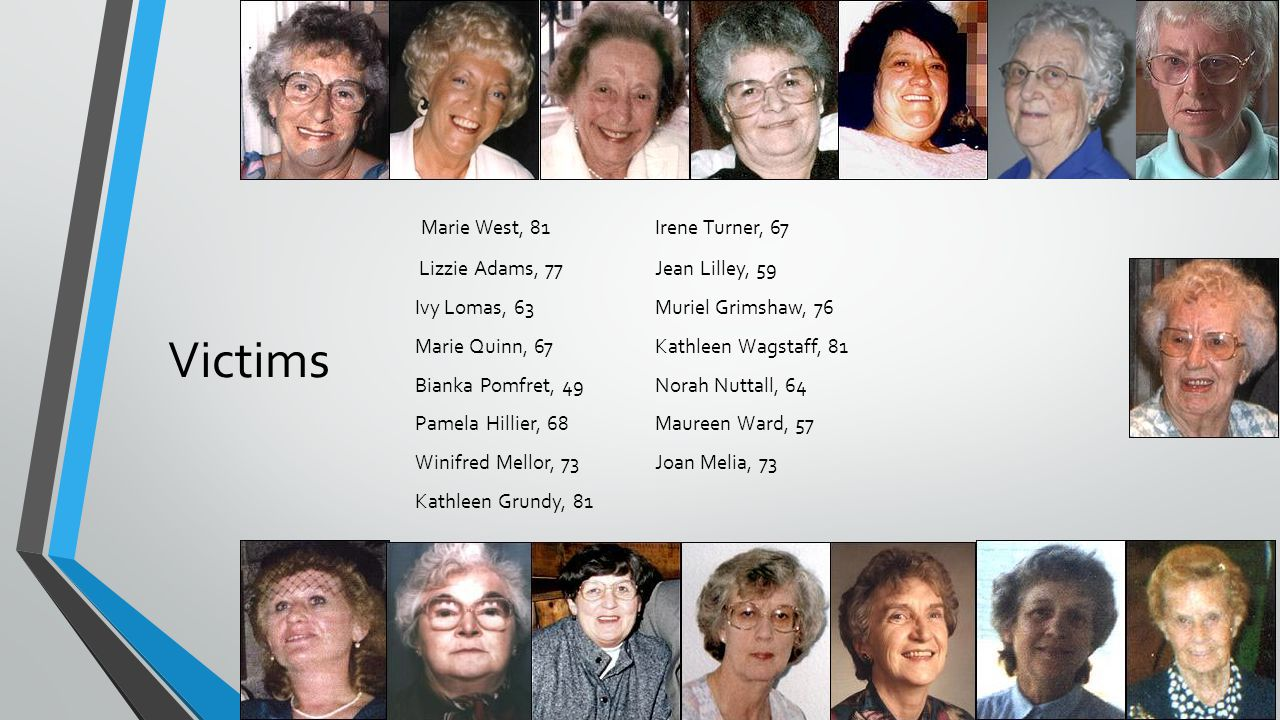 Victims Marie West, 81 Irene Turner, 67