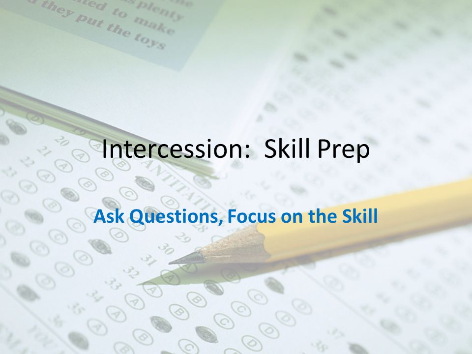 Intercession: Skill Prep