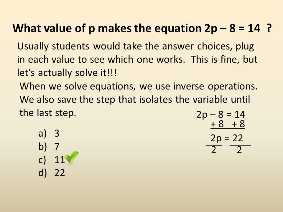 What value of p makes the equation 2p – 8 = 14