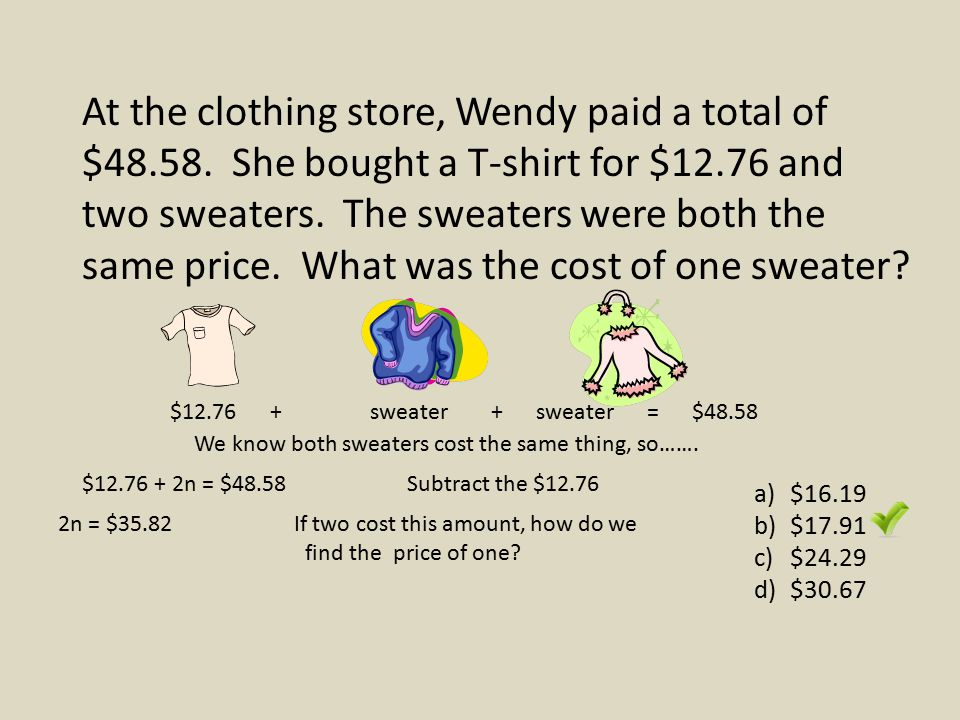 At the clothing store, Wendy paid a total of $48. 58