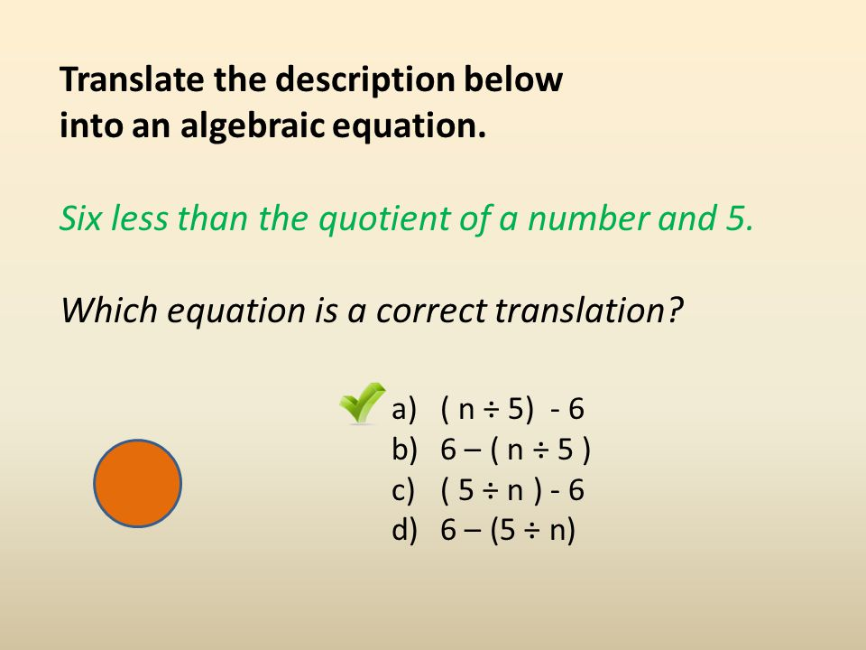 Translate the description below into an algebraic equation.