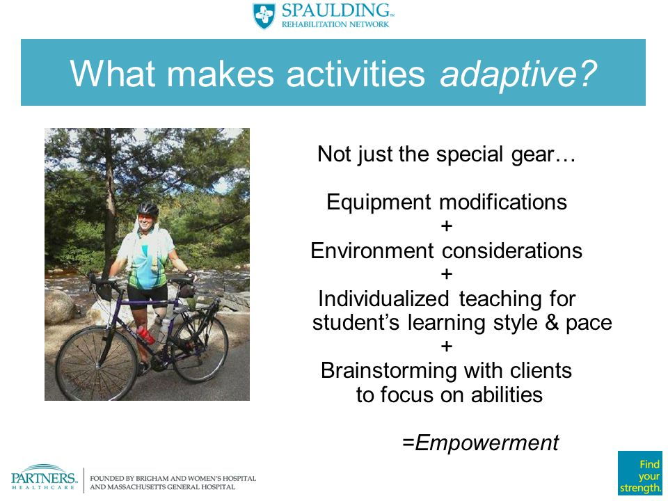 What makes activities adaptive