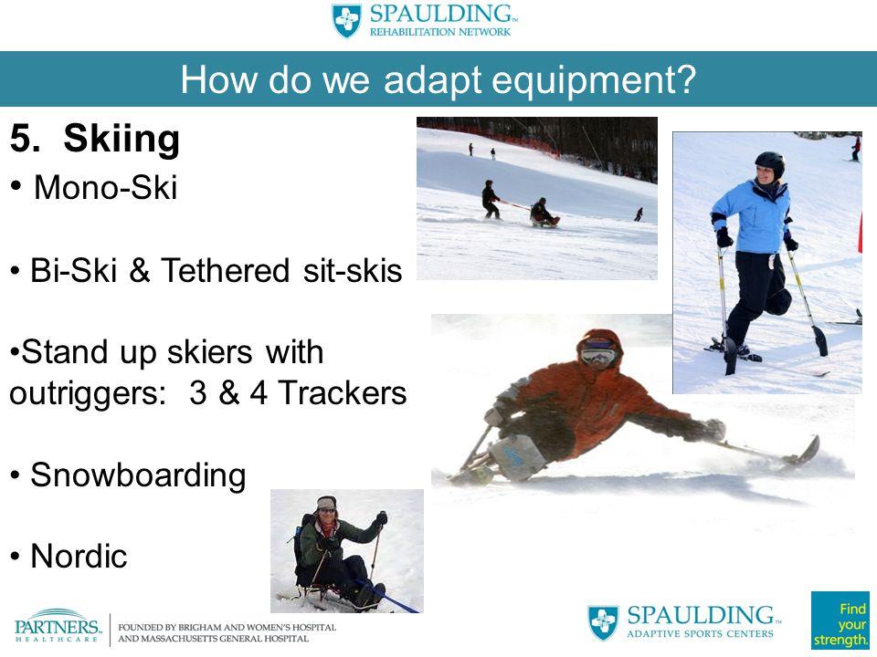 How do we adapt equipment