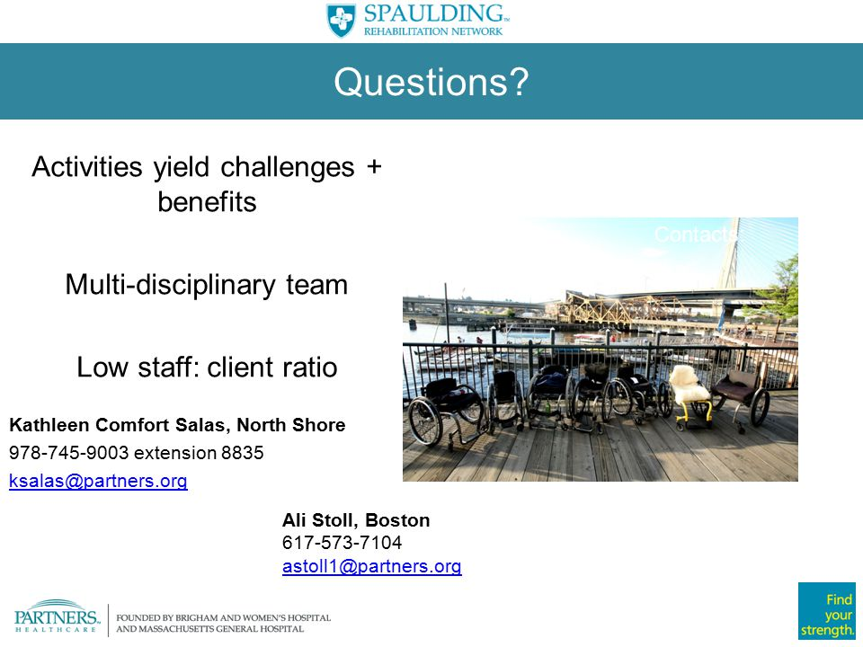 Questions Activities yield challenges + benefits