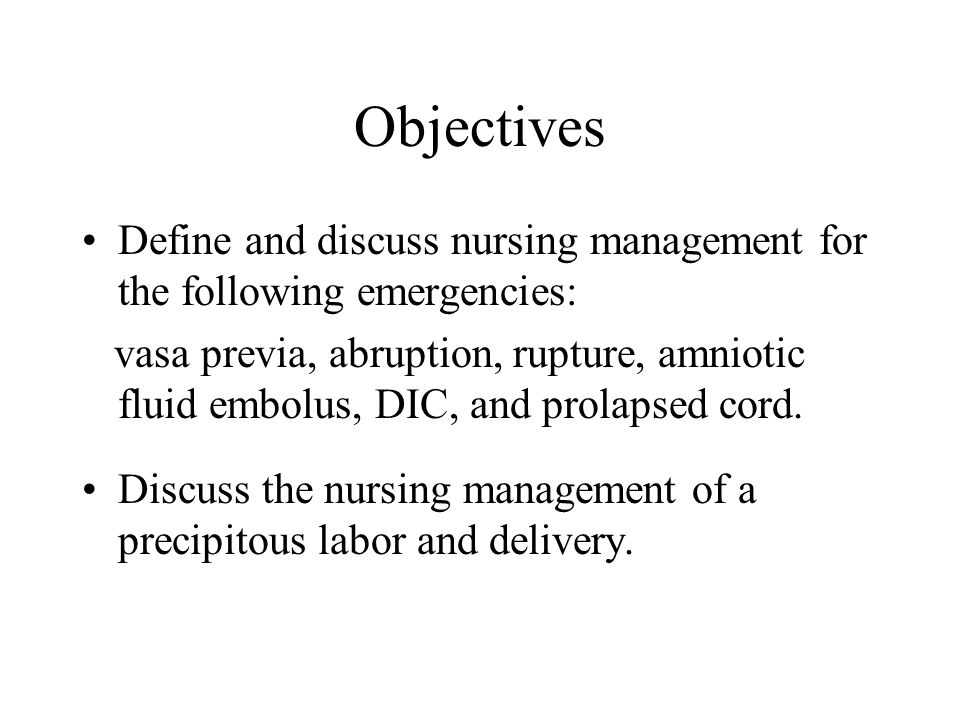 Objectives Define and discuss nursing management for the following emergencies: