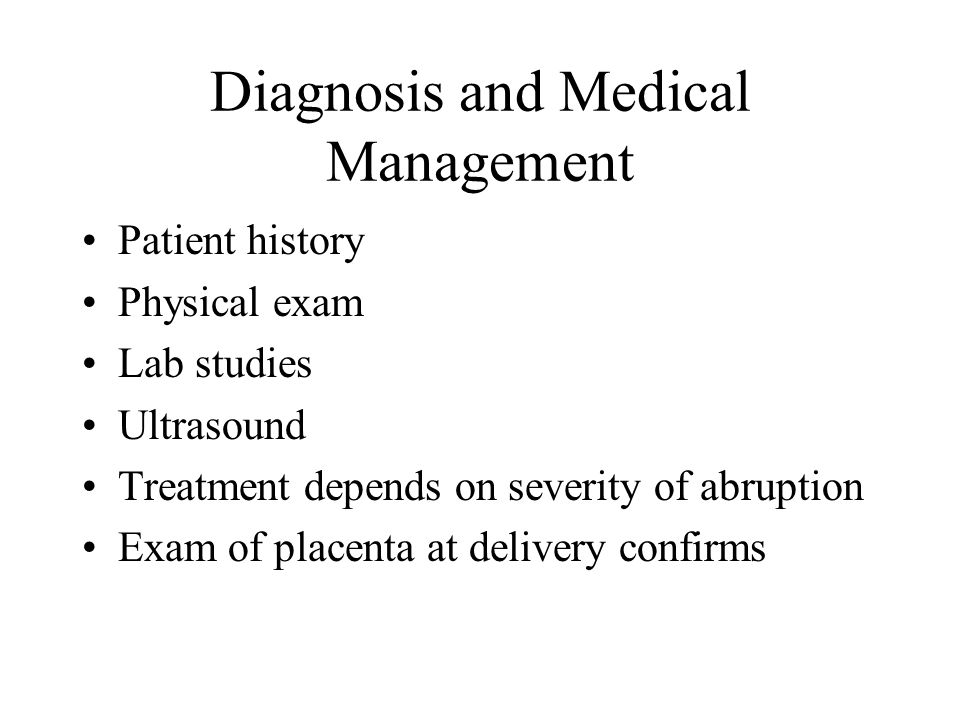 Diagnosis and Medical Management