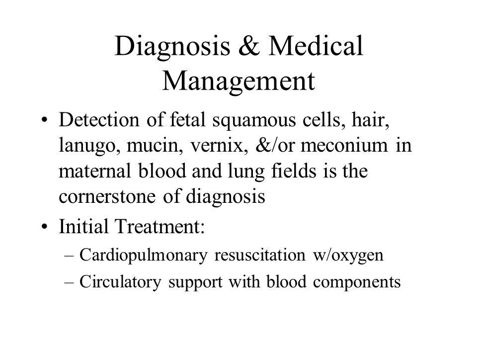 Diagnosis & Medical Management