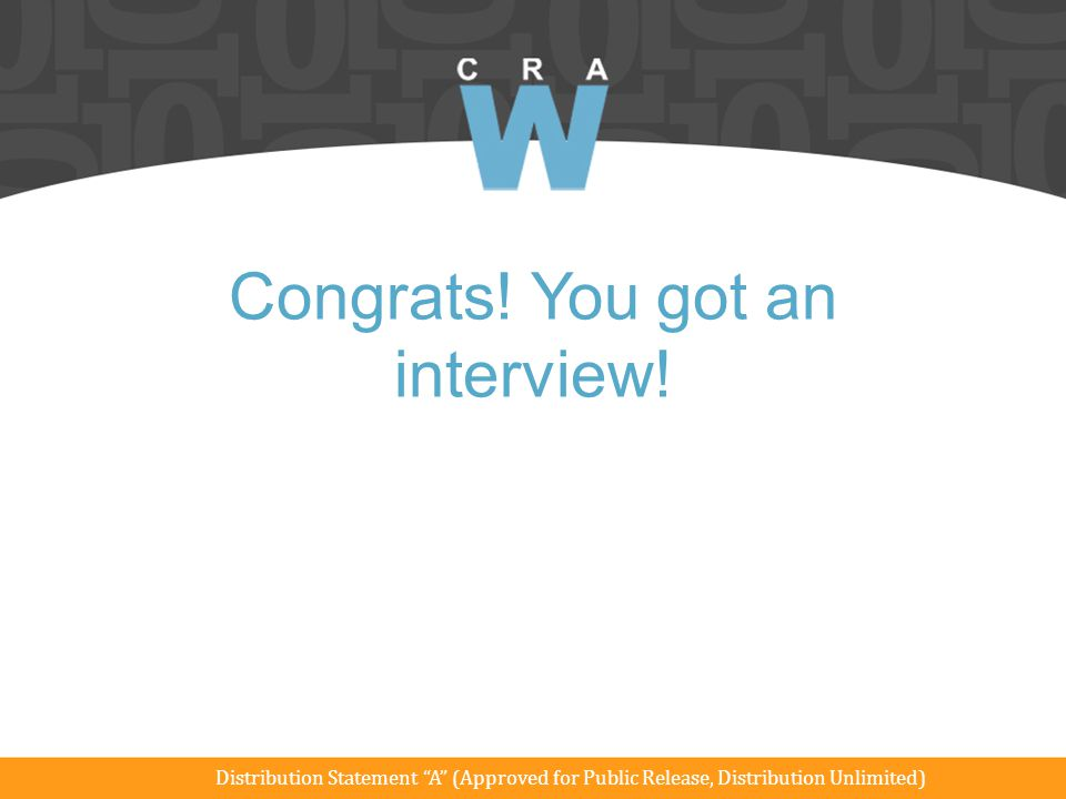 Congrats! You got an interview!