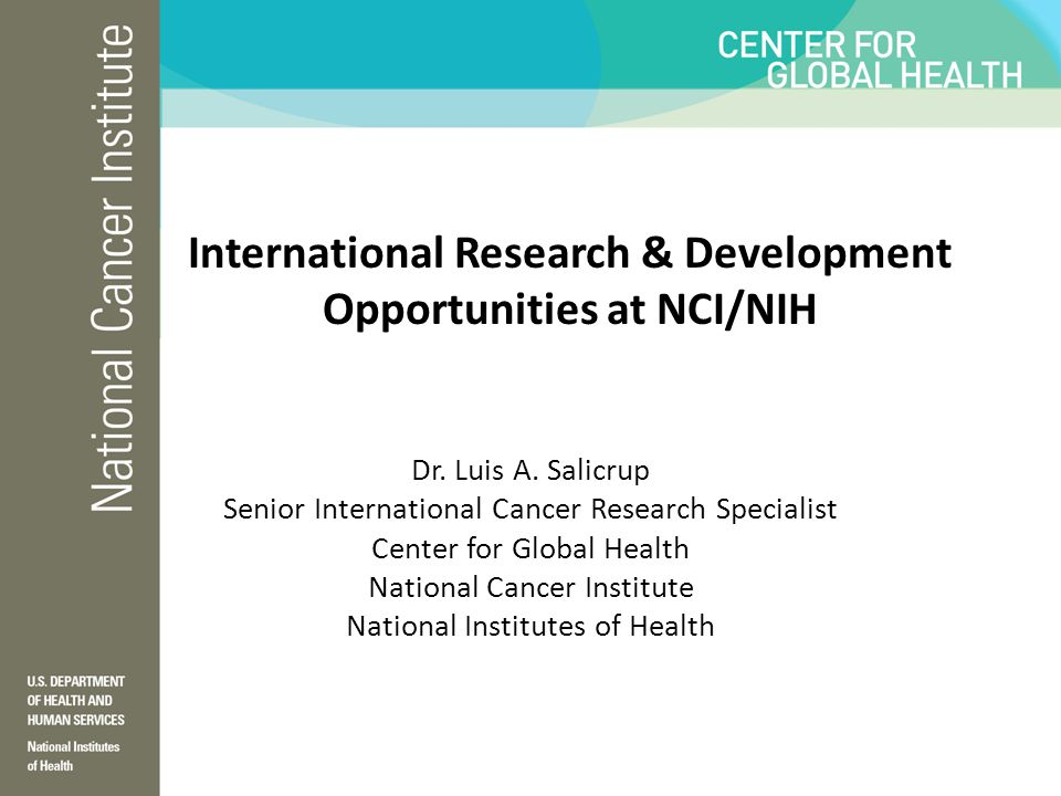 International Research & Development Opportunities at NCI/NIH