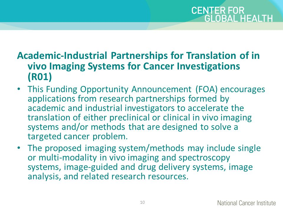 Academic-Industrial Partnerships for Translation of in vivo Imaging Systems for Cancer Investigations (R01)