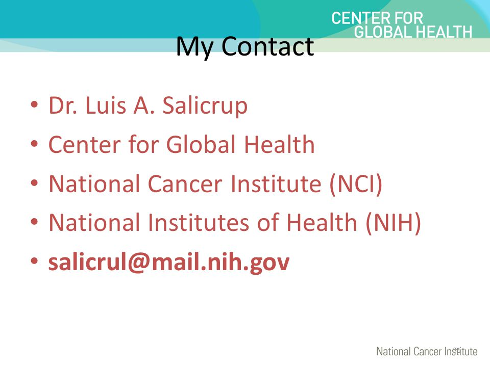 My Contact Dr. Luis A. Salicrup Center for Global Health