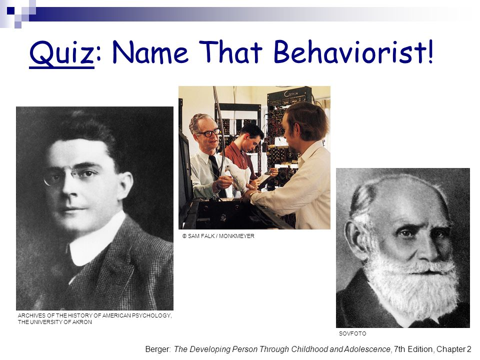 Quiz: Name That Behaviorist!