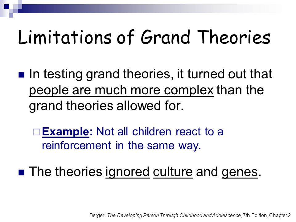 Limitations of Grand Theories