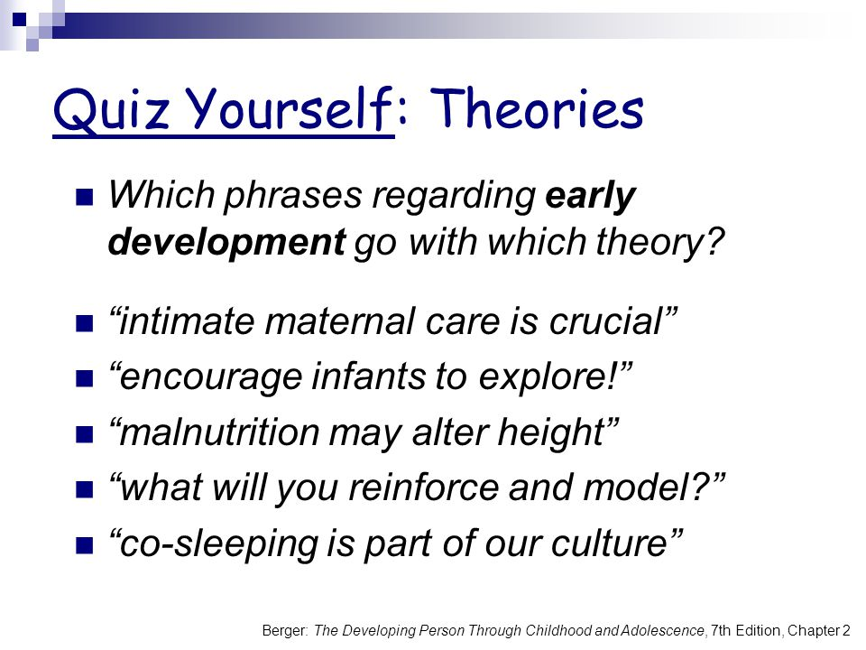 Quiz Yourself: Theories