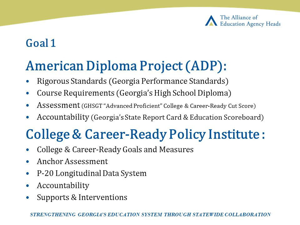 American Diploma Project (ADP):