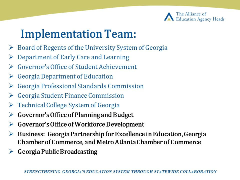 Implementation Team: Board of Regents of the University System of Georgia. Department of Early Care and Learning.