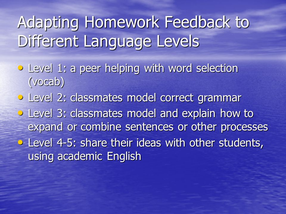 Adapting Homework Feedback to Different Language Levels