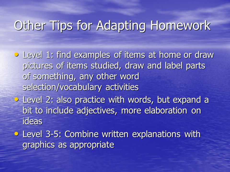 Other Tips for Adapting Homework