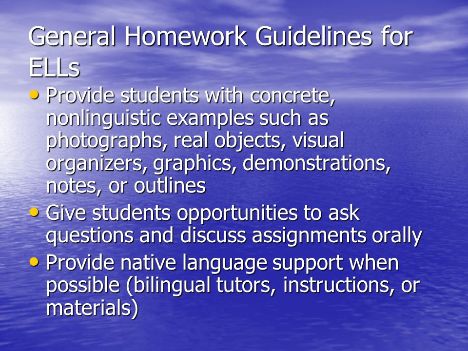 General Homework Guidelines for ELLs
