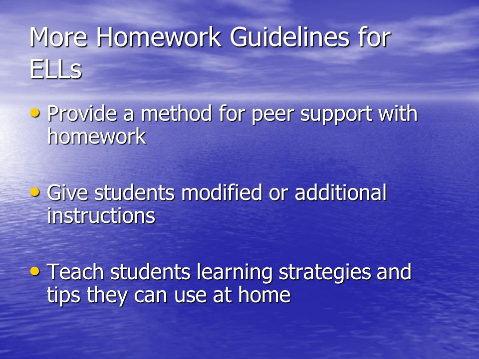 More Homework Guidelines for ELLs