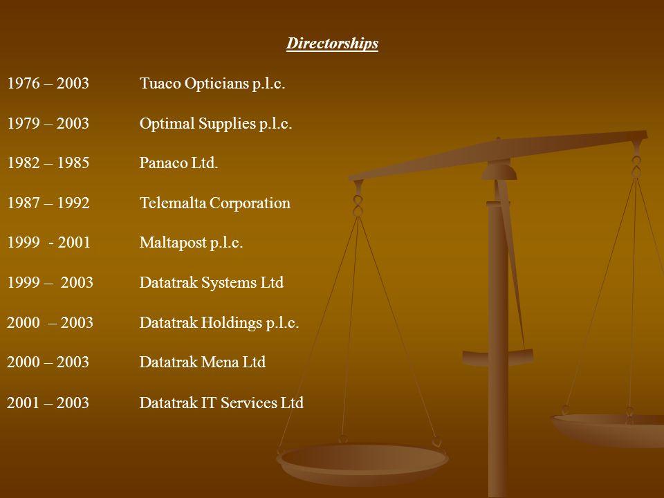 1987 – 1992 Telemalta Corporation 1999 - 2001 Maltapost p.l.c.