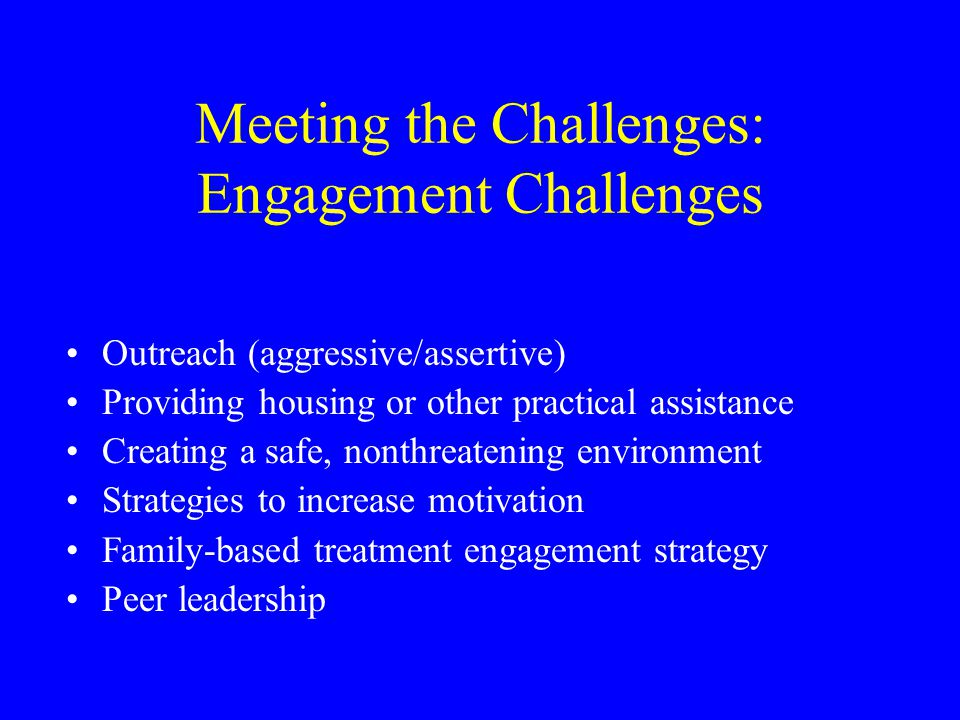 Meeting the Challenges: Engagement Challenges