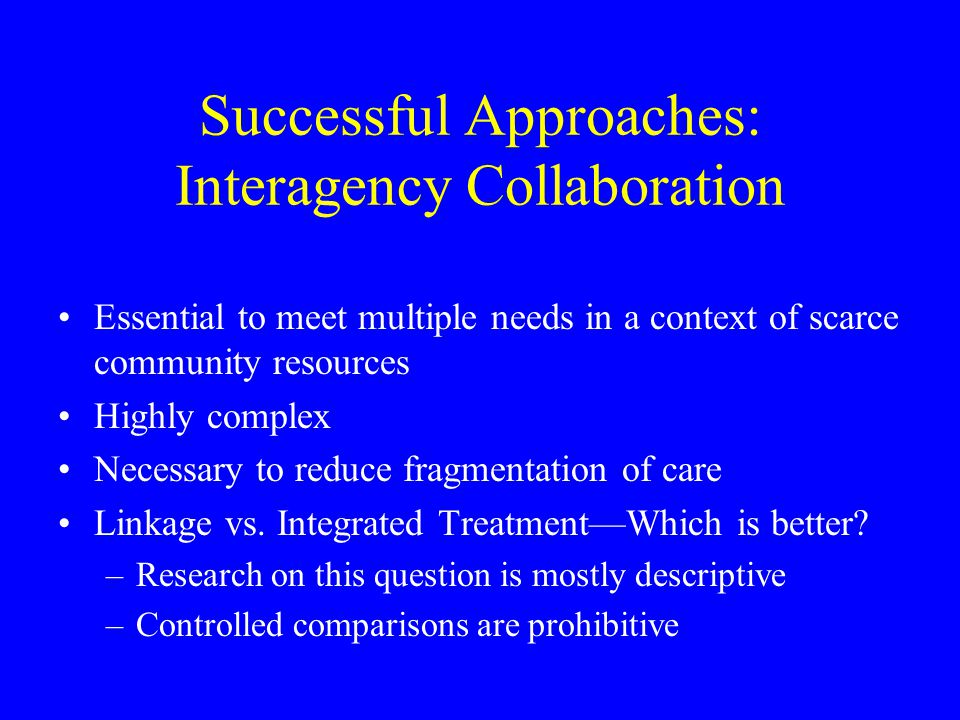 Successful Approaches: Interagency Collaboration
