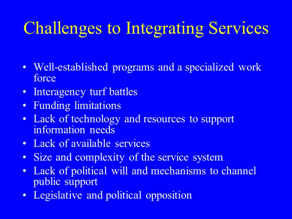 Challenges to Integrating Services