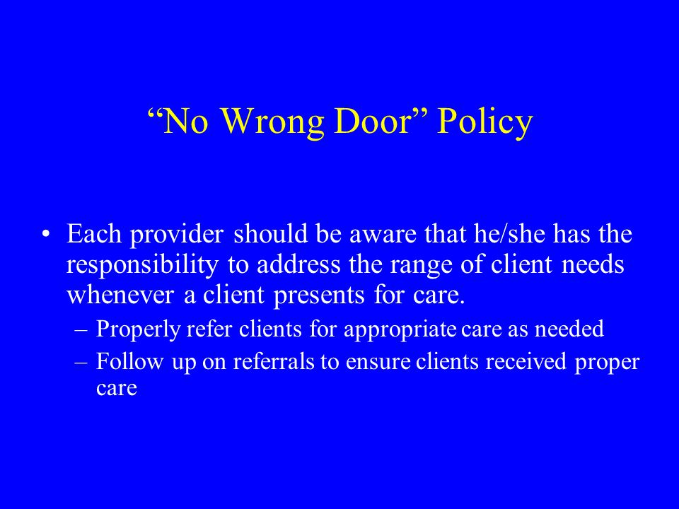 No Wrong Door Policy
