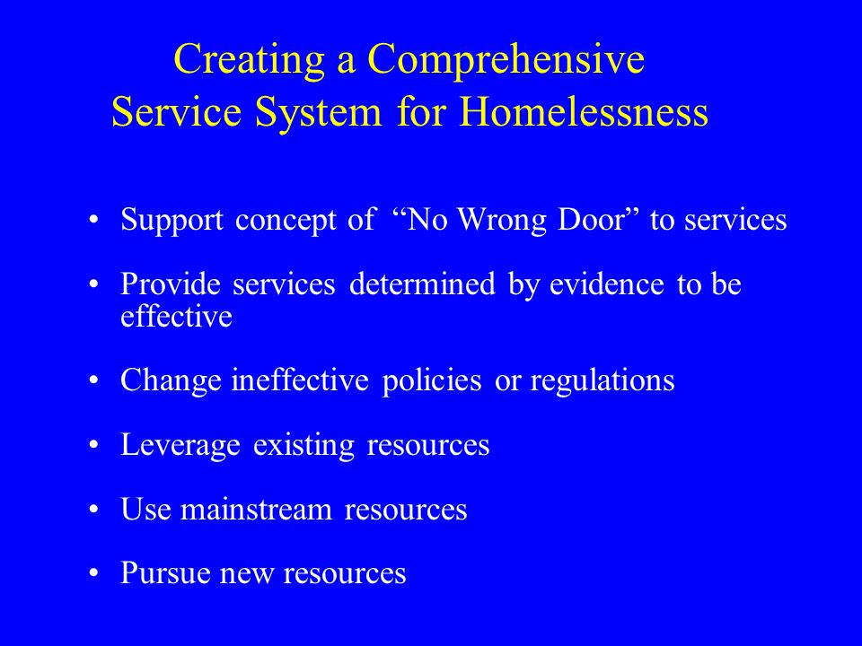 Creating a Comprehensive Service System for Homelessness