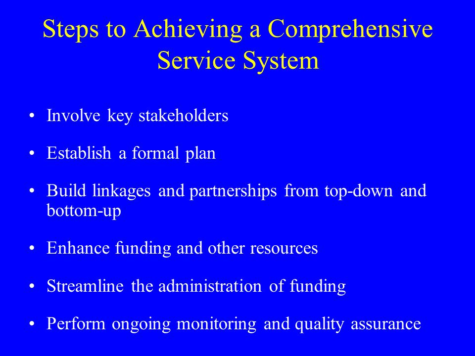 Steps to Achieving a Comprehensive Service System