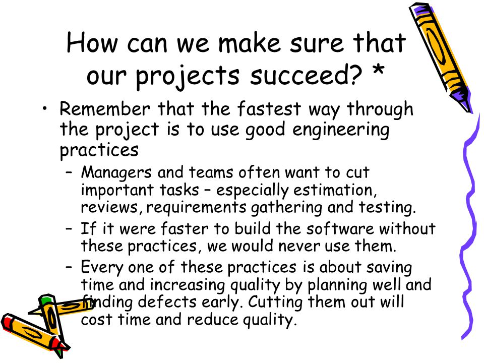 How can we make sure that our projects succeed *
