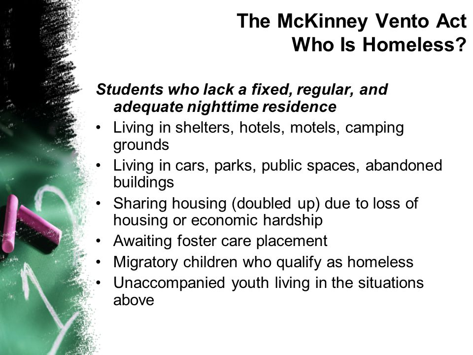 The McKinney Vento Act Who Is Homeless