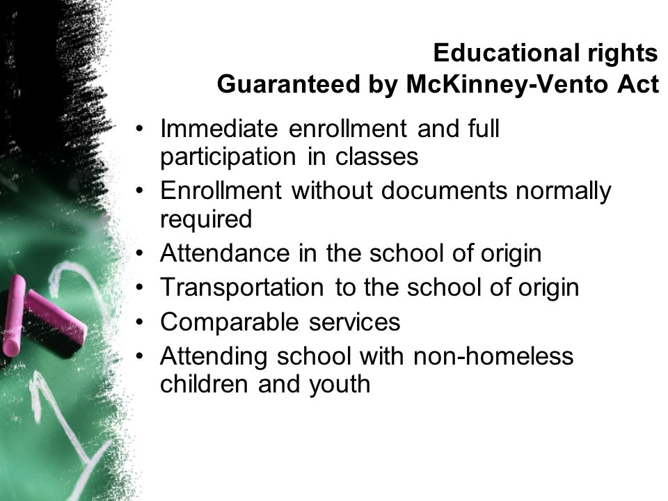 Educational rights Guaranteed by McKinney-Vento Act