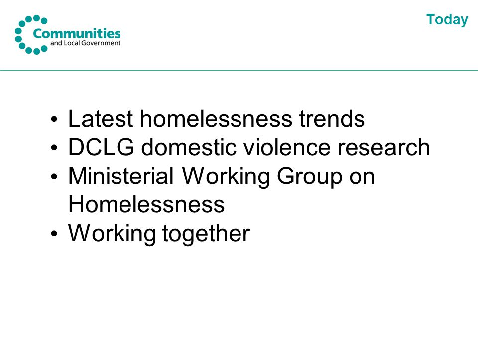 Latest homelessness trends DCLG domestic violence research