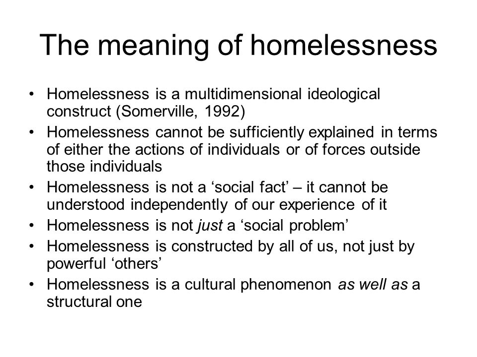 The meaning of homelessness