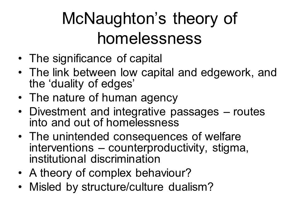 McNaughton's theory of homelessness