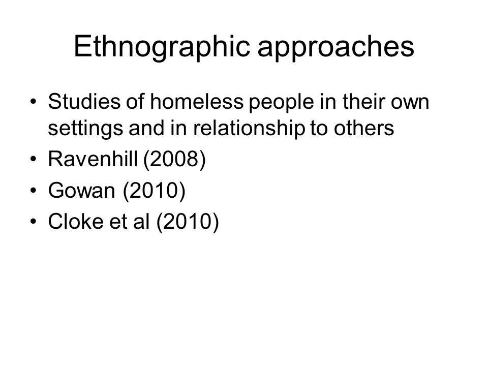 Ethnographic approaches