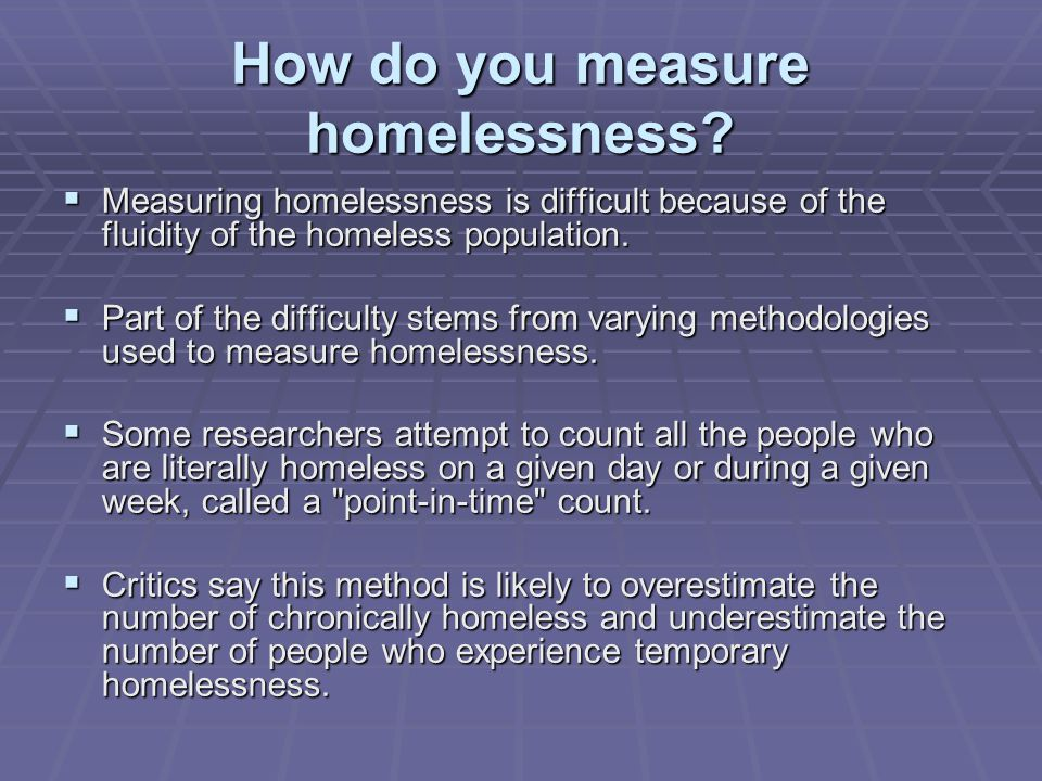 How do you measure homelessness
