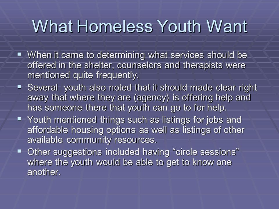What Homeless Youth Want