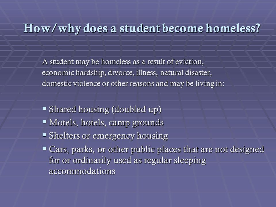 How/why does a student become homeless