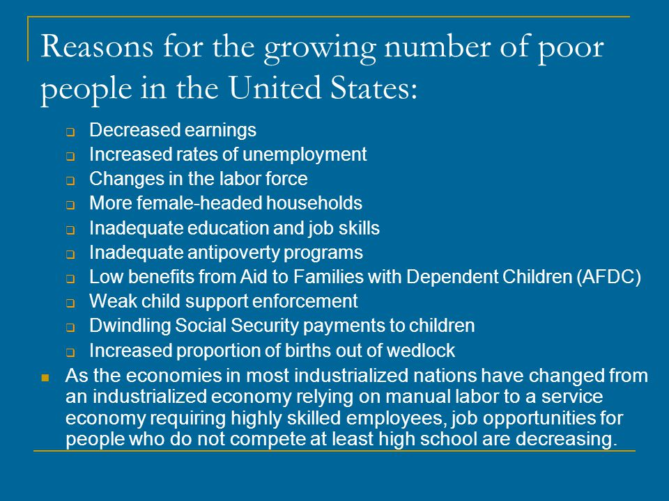 Reasons for the growing number of poor people in the United States: