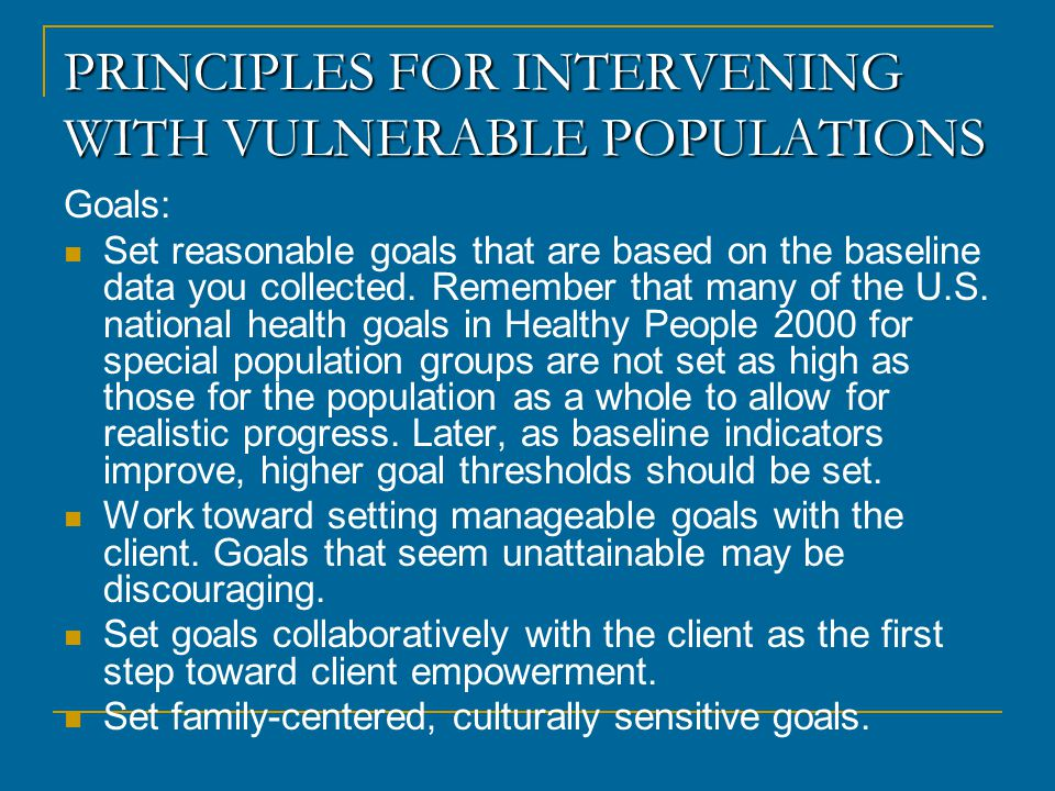 PRINCIPLES FOR INTERVENING WITH VULNERABLE POPULATIONS